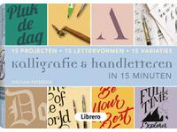KALLIGRAFIE & HANDLETTEREN IN 15 MINUTEN - WILLIAM PATERSON